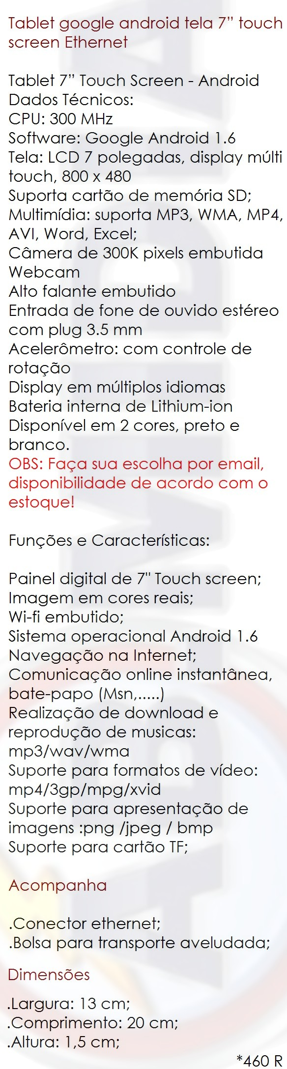 http://abmidia.dominiotemporario.com/fotos%20e%20an%C3%BAncios%202011/tablet%207%20polegadas%20touch%20screen/descri%C3%A7%C3%A3o.jpg
